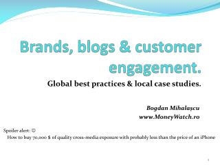Brands, blogs & customer engagement.