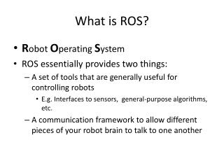 What is ROS?