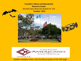 Founders' Library and Educational Resource Center Monthly New Materials Bulletin N° 193  October  2012
