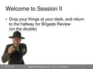 Welcome to Session II