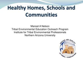 Healthy Homes, Schools and Communities