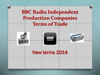 BBC  Radio  Independent Production  Companies Terms of Trade