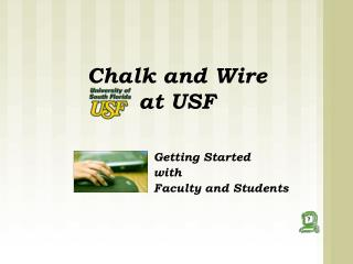 Chalk and Wire  at USF