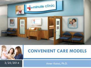 convenient care models