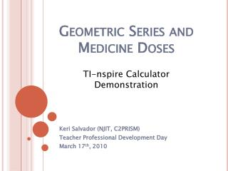 Geometric Series and Medicine Doses
