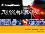 sustainable long term growth borgwarner sales cagr vs. auto industry production cagr