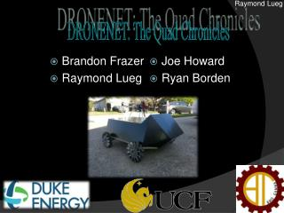 Brandon Frazer Raymond  Lueg Joe Howard Ryan Borden