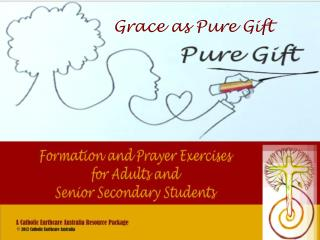 Grace as Pure Gift