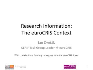 Research Information: The  euroCRIS  Context