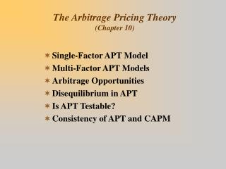 The Arbitrage Pricing Theory (Chapter 10)