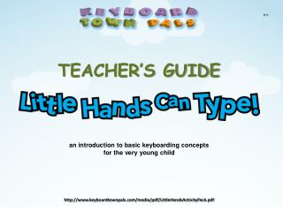 TEACHER'S GUIDE an introduction to basic keyboarding concepts for the very young child