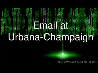 Email at Urbana-Champaign