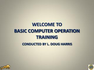 BASIC COMPUTER OPERATION TRAINING