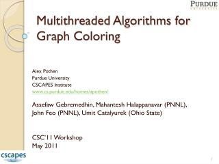Multithreaded Algorithms for Graph Coloring