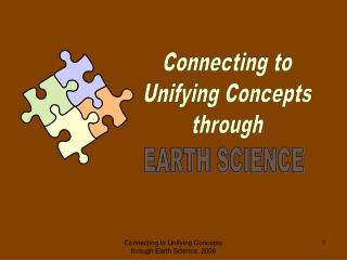 Connecting to Unifying Concepts through