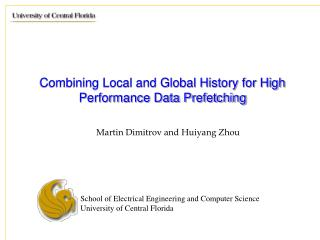 Combining Local and Global History for High Performance Data Prefetching