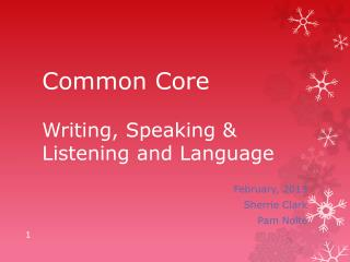 Common Core Writing, Speaking & Listening and Language