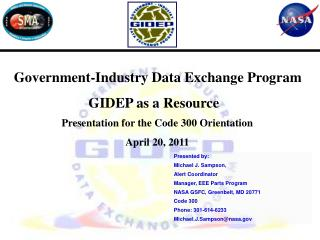Government-Industry Data Exchange Program                       GIDEP as a Resource