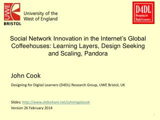 Social Network Innovation in the Internet's Global Coffeehouses: Learning Layers,  Design  Seeking and Scaling, Pandora