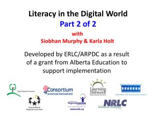 Literacy in the Digital World Part 2 of 2