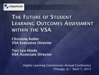 The Future of Student Learning Outcomes Assessment within the VSA
