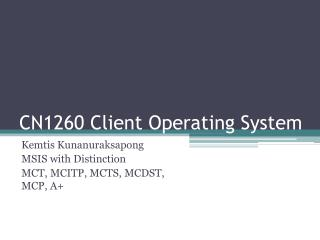CN1260  Client Operating System