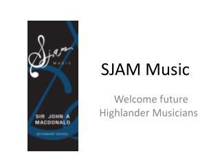 SJAM Music