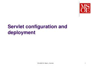 Servlet  configuration and deployment