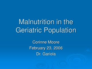 Malnutrition in the Geriatric Population