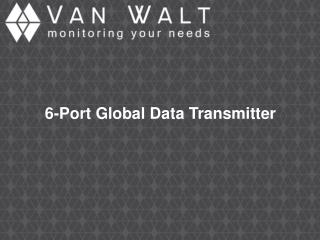 6-Port Global Data Transmitter