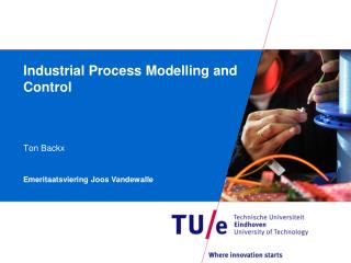 Industrial Process  Modelling  and Control