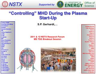 """Controlling"" MHD During the Plasma Start- Up"