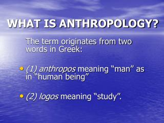 what is anthropology