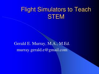 Flight Simulators to Teach STEM