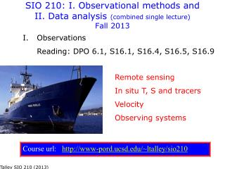 SIO 210: I. Observational methods and II. Data analysis  (combined single lecture) Fall 2013