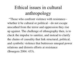 Ethical issues in cultural anthropology