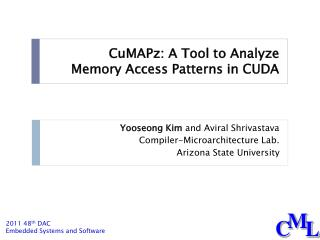 CuMAPz : A Tool to Analyze  Memory Access Patterns in CUDA