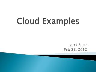 Cloud Examples