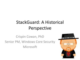 StackGuard : A Historical Perspective