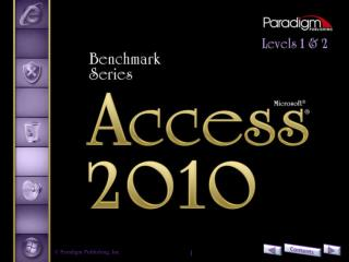 Access 2010 Level 2 Unit 2	Advanced Reports, Access Tools, 	and Customizing Access Chapter 7	Automating, Customizing, a