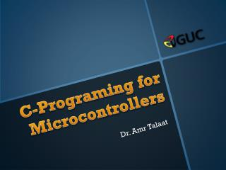 C-Programing for Microcontrollers