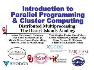 Introduction to  Parallel  Programming & Cluster Computing Distributed Multiprocessing: The Desert Islands Analogy