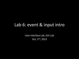 Lab 6: event & input intro