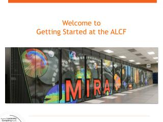 Welcome to Getting Started at the ALCF