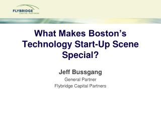 What Makes Boston's Technology Start-Up Scene Special?