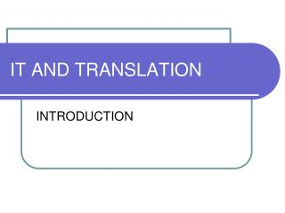 IT AND TRANSLATION