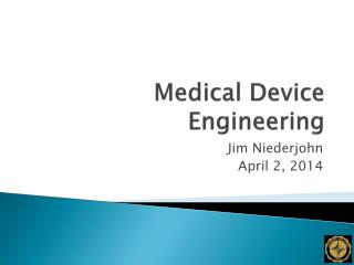 Medical Device Engineering