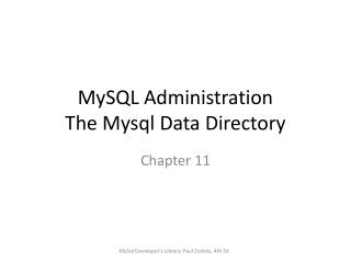 MySQL Administration The Mysql Data Directory