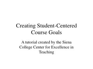 Creating Student-Centered Course Goals