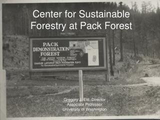 Center for Sustainable Forestry at Pack Forest